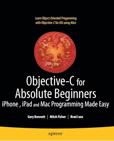 Book Cover Image for Objective-C for Absolute Beginners